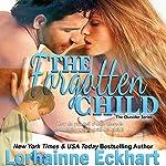 The Forgotten Child : Finding Love: The Outsider Series, Volume 1 | Lorhainne Eckhart