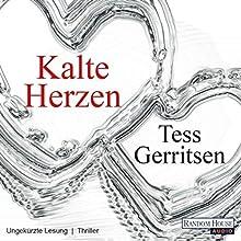 Kalte Herzen Hörbuch von Tess Gerritsen Gesprochen von: Michael Hansonis