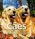 capa de Cães: 176 Raças Para Você Conhecer e se Encantar