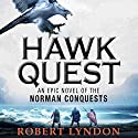 Hawk Quest Audiobook by Robert Lyndon Narrated by Ric Jerrom