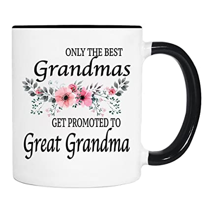 9739b0fb636 Only The Best Grandmas Get Promoted To Great Grandma - Flowers - Mug -  Great Grandma To Be Gift - Great Grandma To Be Mug