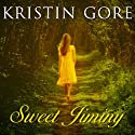 Sweet Jiminy: A Novel Audiobook by Kristin Gore Narrated by Hillary Huber