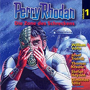 Die Zone des Schreckens (Perry Rhodan Hörspiel 01) Hörspiel