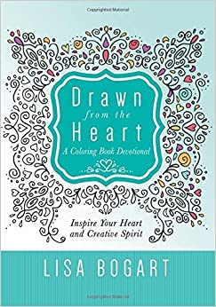 GO Downloads Drawn from the Heart: A Coloring Book Devotional by Lisa Bogart
