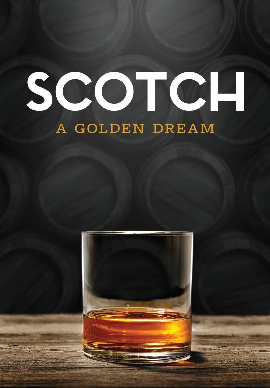 Amazon.com: Scotch: A Golden Dream: Jim McEwan, Mria Chen, James ...