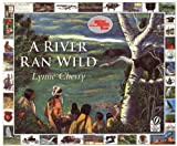 A River Ran Wild: An Environmental History (Reading Rainbow Books)