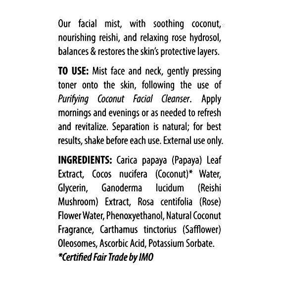 Alaffia - Coconut Reishi Facial Mist, Soothing Support to Restore and Balance Protective Layers of the Skin with Rose Hydrosol, Papaya, and Reishi Mushroom, Fair Trade, Toning Coconut, 3.4 Ounces 8 100% FAIR TRADE: Feel good about how you are getting your products with 100% Certified Fair Trade Ingredients. COCONUT, REISHI MUSHROOM AND SHEA: Fair trade, sustainable & wildcrafted ingredients from Alaffia cooperatives. BALANCE AND PROTECT: Contains relaxing rose hydrosol. Perfect for sensitive skin.