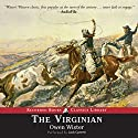 The Virginian Audiobook by Owen Wister Narrated by Jack Garrett