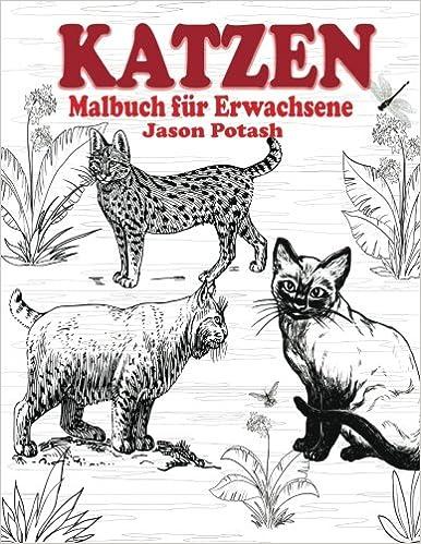 Katzen Malbuch Fur Erwachsene Die Beruhigungs Erwachsene Malvorlagen ...