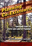 img - for Planning Co-Existence: Aboriginal Issues in Forest and Land-Use Planning (Occasional Publications Series) book / textbook / text book