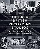 The Great British Recording Studios