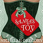 Santa's Toy | Nichelle Gregory