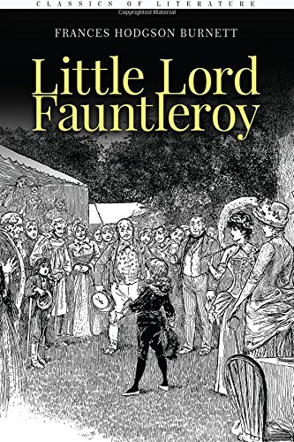 Download Little Lord Fauntleroy: Illustrated pdf epub