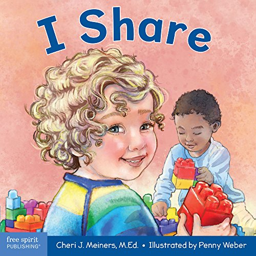 I Share: A board book about being kind and generous (Learning About Me & You)