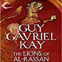 The Lions of Al-Rassan Audiobook by Guy Gavriel Kay Narrated by Euan Morton