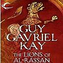 The Lions of Al-Rassan Hörbuch von Guy Gavriel Kay Gesprochen von: Euan Morton