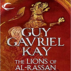 The Lions of Al-Rassan Audiobook