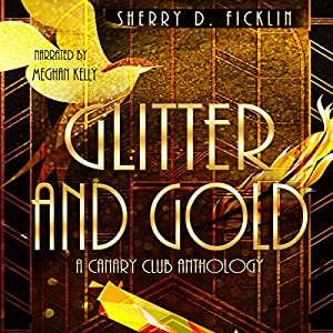 Glitter and Gold Audiobook