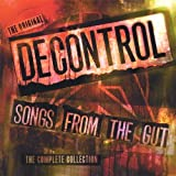 Songs From the Gut-The Complete Collection by Decontrol