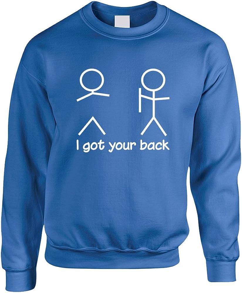 Allntrends Adult Sweatshirt I Got Your Back Humor Cool Sarcasm Top