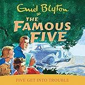Famous Five: 8: Five Get Into Trouble | Enid Blyton