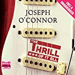 The Thrill of It All | Joseph O'Connor