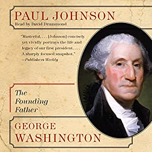 George Washington: The Founding Father (Eminent Lives) Audiobook