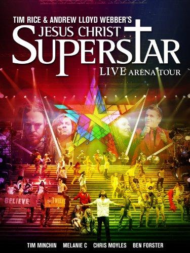 Jesus Christ Superstar Live Arena - Andrew Lloyd Webber Jesus Christ