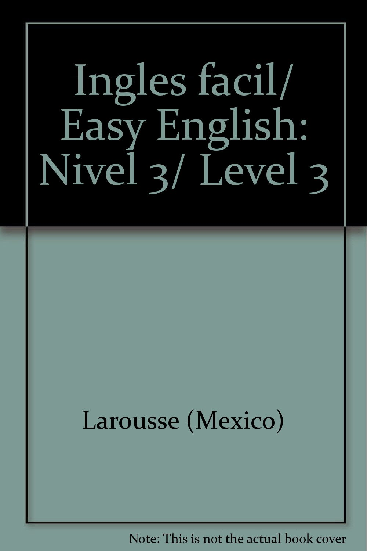Ingles facil/ Easy English: Nivel 3/ Level 3 (Spanish and English Edition) pdf epub