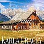 Mail-Order Bride: Ruby Springs Brides Complete Series | Karla Gracey