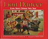 img - for Lion Dancer: Ernie Wan's Chinese New Year book / textbook / text book