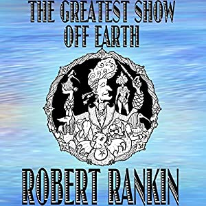 The Greatest Show off Earth Hörbuch