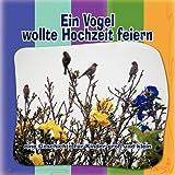 Ein Vogel Wollte Hochzeit Feiern, Helga Von Websky, 143638155X