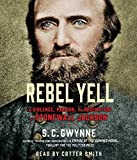 Rebel Yell: The Violence, Passion and Redemption of