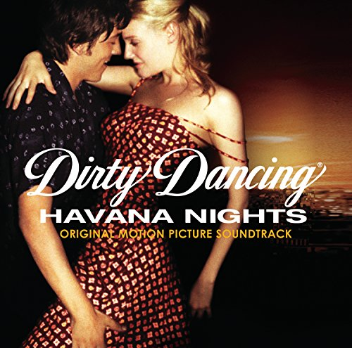 Dirty Dancing: Havana Nights (Dancing Cd)