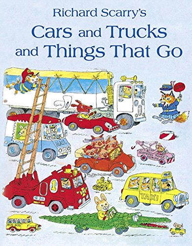 Cars and Trucks and Things that Go (Cars And Trucks And Things That Go)