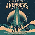Avengers of the Moon: A Captain Future Novel | Allen Steele
