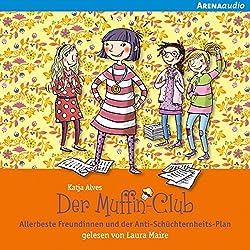 Allerbeste Freundinnen und der Anti-Schüchternheits-Plan (Der Muffin-Club 4)