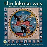 The Lakota Way 2020 Wall Calendar: Native American Wisdom on Ethics and Character