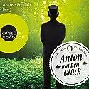 Anton hat kein Glück Hörbuch von Lars Vasa Johansson Gesprochen von: Andreas Fröhlich