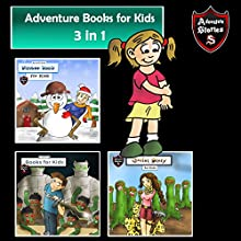 Adventure Books for Kids: 3 in 1 Short Kids Adventures: Action Stories for Children Audiobook by Jeff Child Narrated by John H. Fehskens