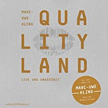 QualityLand (Helle Edition) Audiobook by Marc-Uwe Kling Narrated by Marc-Uwe Kling
