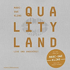 QualityLand (Helle Edition) Hörbuch