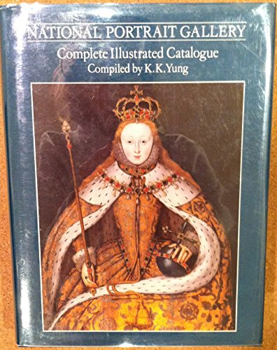 National Portrait Gallery Complete Illustrated Catalogue