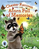 Chester Raccoon and the Acorn Full of Memories, Audrey Penn, 1933718293
