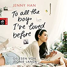 To all the boys I've loved before Audiobook by Jenny Han Narrated by Leonie Landa