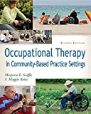 img - for Occupational Therapy in Community-Based Practice Settings by Marjorie E. Scaffa PhD OTR/L FAOTA (2013-08-20) book / textbook / text book