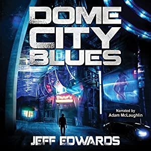 Dome City Blues Audiobook