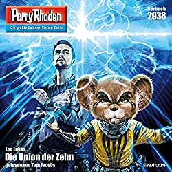 Die Union der Zehn (Perry Rhodan 2938)
