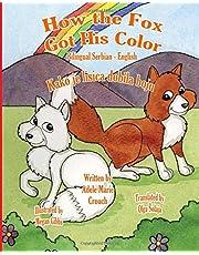 How The Fox Got His Color Bilingual Serbian English